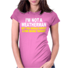 I'M NOT A WEATHERMAN Womens Fitted T-Shirt