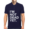 I'm Not Dead Yet. Mens Polo