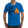 Im Not Drunk Mens T-Shirt