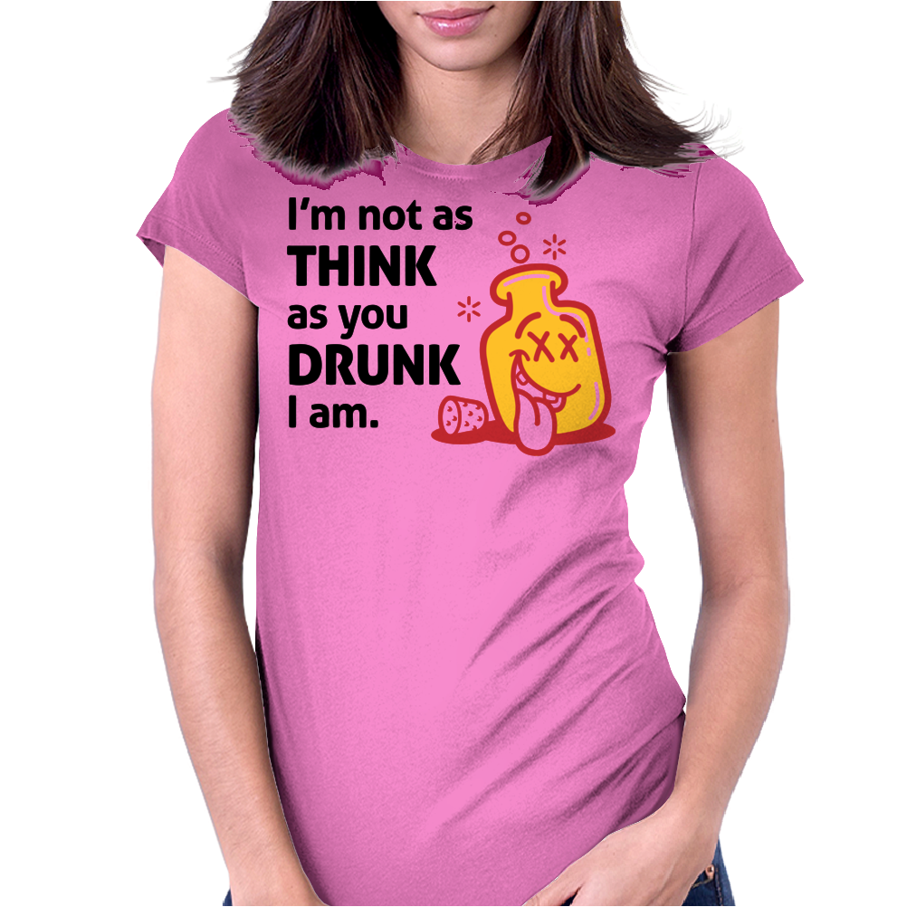 Im Not Drunk Womens Fitted T-Shirt