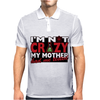 Im Not Insane, Ideal Birthday Gift Or Present Mens Polo