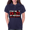 Im Not Insane, Ideal Birthday Gift Or Present Womens Polo