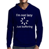 I'M NOT LAZY JUST BUFFERING Mens Hoodie