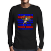 I'M NOT SAYING I'M WONDER WOMAN Mens Long Sleeve T-Shirt