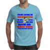 I'M NOT SAYING I'M WONDER WOMAN Mens T-Shirt