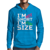 I'm not short, I'm fun size Mens Hoodie