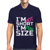 I'm not short, I'm fun size Mens Polo