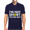 I'm not short, I'm fun size - small tiny little shorty person gift tee Mens Polo