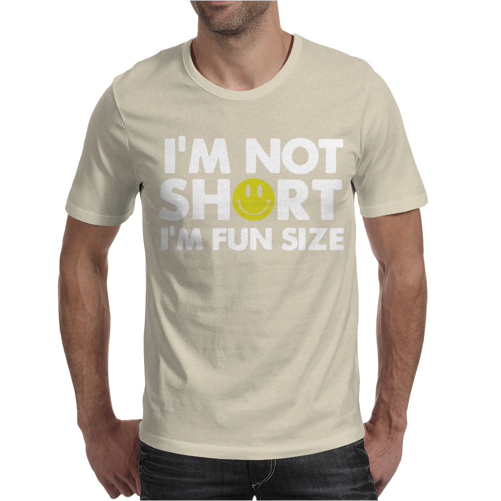 I'm not short, I'm fun size - small tiny little shorty person gift tee Mens T-Shirt