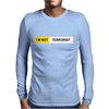 I'M NOT TERRORIST Mens Long Sleeve T-Shirt