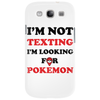 I'm Not Texting I'm Looking For Pokemon Phone Case