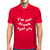 I'm Not That Drunk Yet Mens Polo