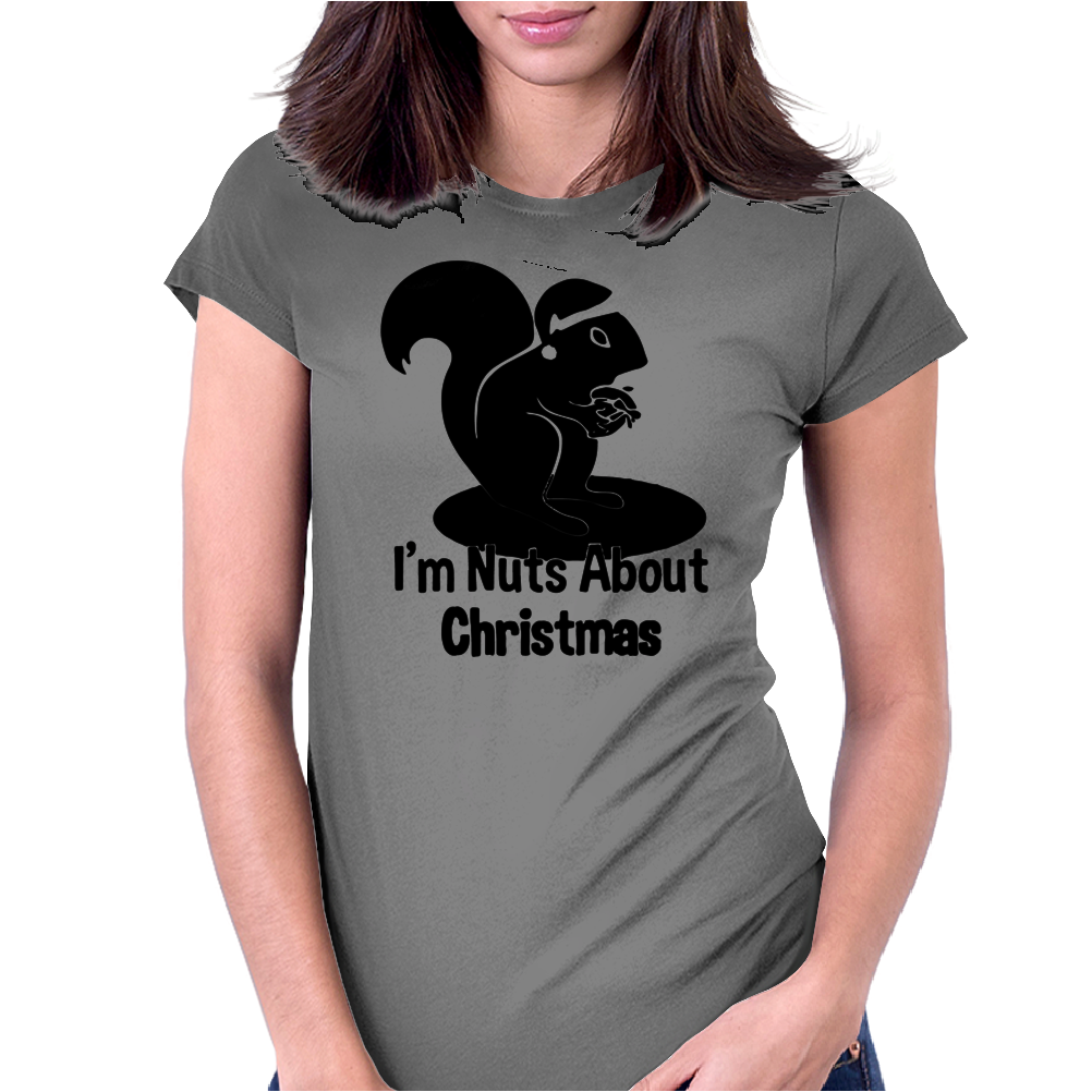 I'm Nuts About Christmas Womens Fitted T-Shirt