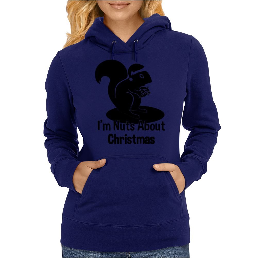 I'm Nuts About Christmas Womens Hoodie
