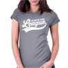 I'm Out of Your League Womens Fitted T-Shirt