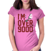I'm Over 9000 Womens Fitted T-Shirt