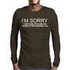 I'M SORRY I CAN'T HEAR YOU Mens Long Sleeve T-Shirt