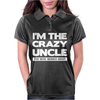 I'm The Crazy Uncle Womens Polo