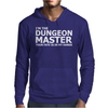 I'm The Dungeons Master Your Fate Is In My Hands Mens Hoodie