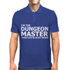 I'm The Dungeons Master Your Fate Is In My Hands Mens Polo