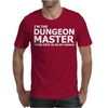 I'm The Dungeons Master Your Fate Is In My Hands Mens T-Shirt