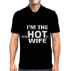 Im the Hot Wife Mens Polo