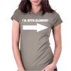 I'M WITH BLONDIE Womens Fitted T-Shirt