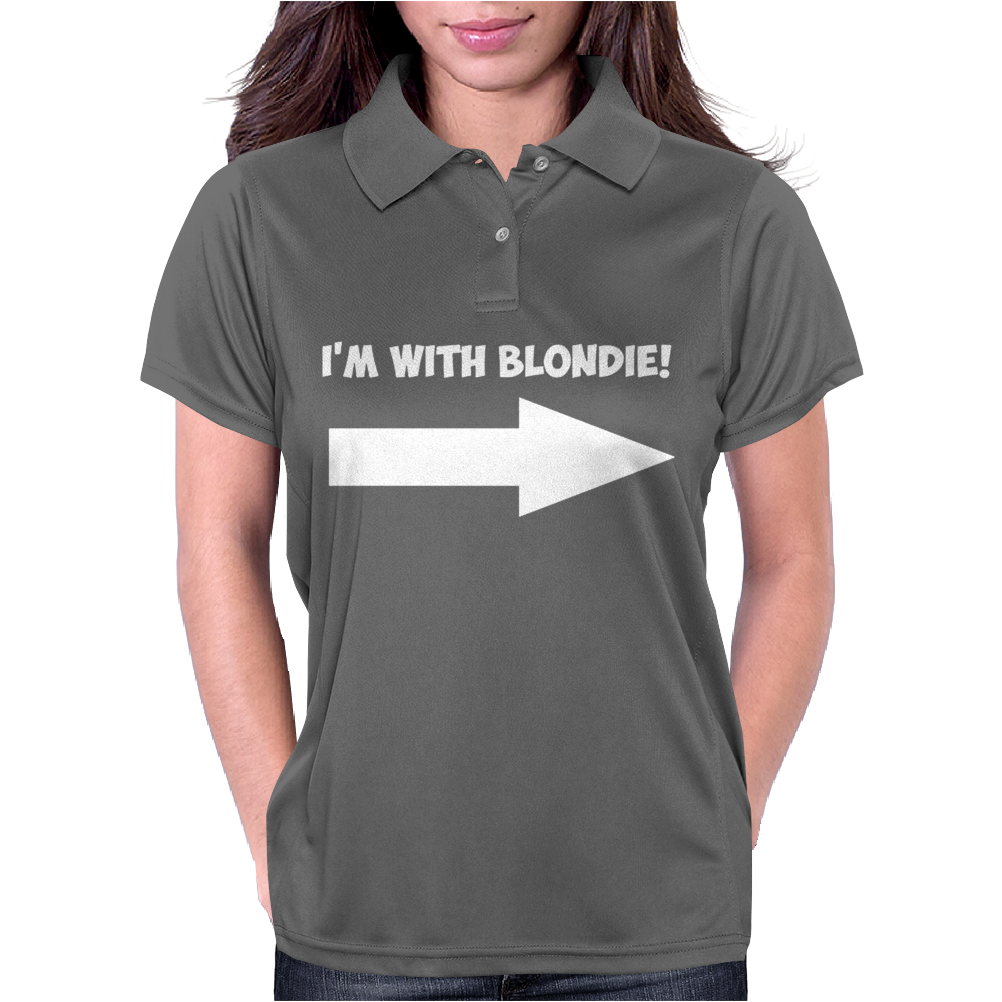 I'M WITH BLONDIE Womens Polo