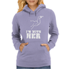 I'm With Her Womens Hoodie