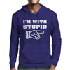 I'm With Stupid Mens Hoodie