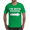 I'M WITH STUPID Mens T-Shirt