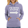 I'M WITH STUPID Womens Hoodie