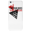 I'm Your Boss Phone Case