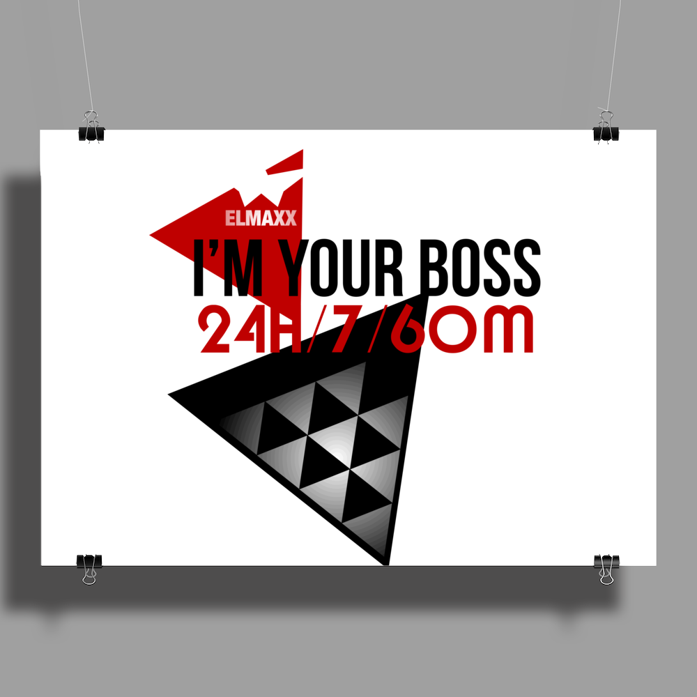 I'm Your Boss Poster Print (Landscape)
