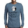 Impin' ain't easy Mens Long Sleeve T-Shirt