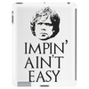 Impin' ain't easy Tablet