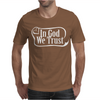 In God We Trust Mens T-Shirt