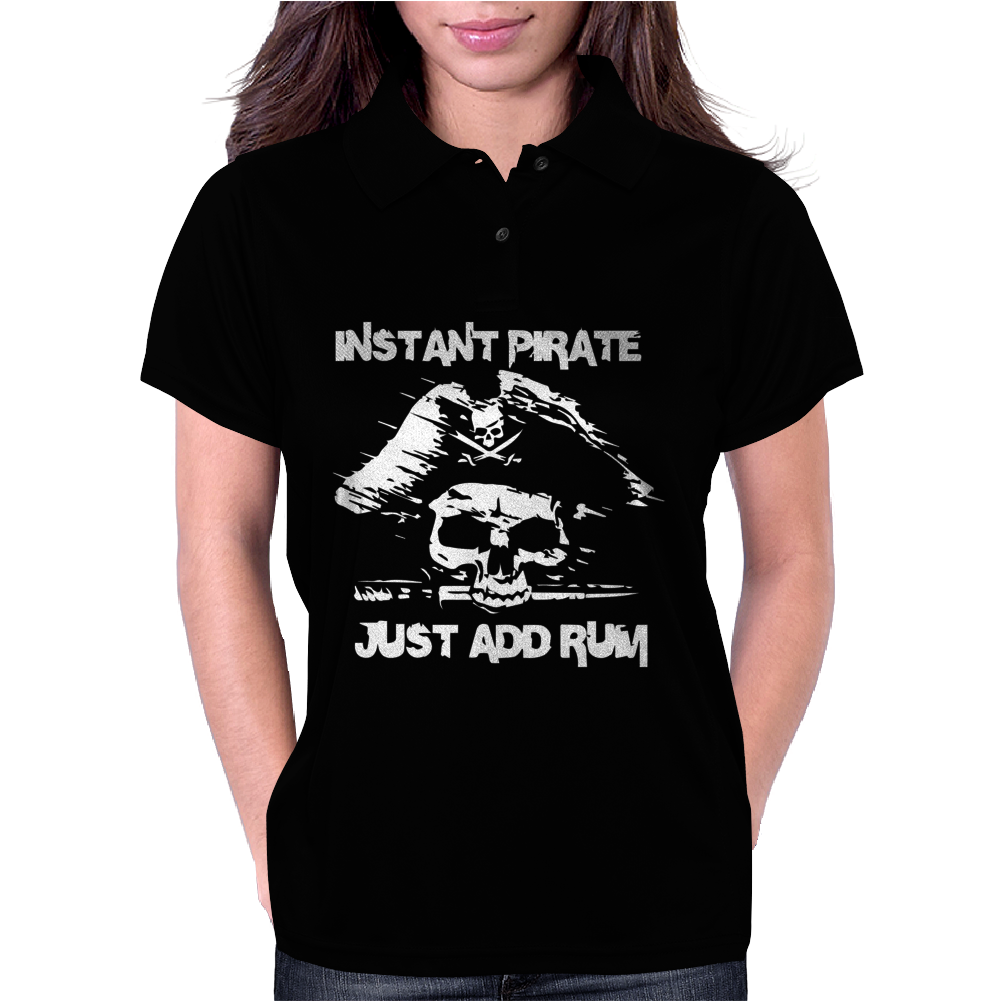 Instant Pirate Just Add Rum Funny Womens Polo