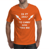 Is It Legal To Carry Guns This Big Mens T-Shirt