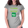 Is sodium healthy?  Periodic table design. Womens Fitted T-Shirt