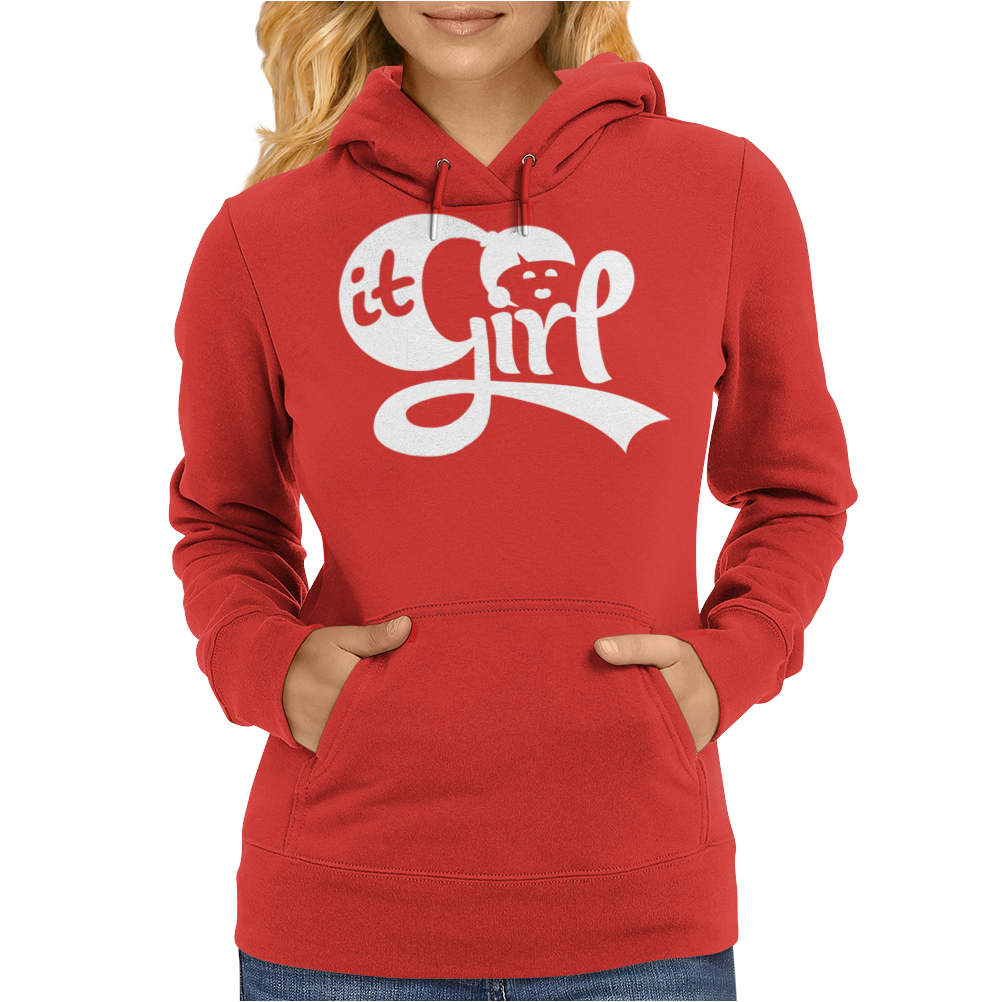 It Girl Womens Hoodie