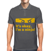 It Is Ok I Am A Ninja Mens Polo