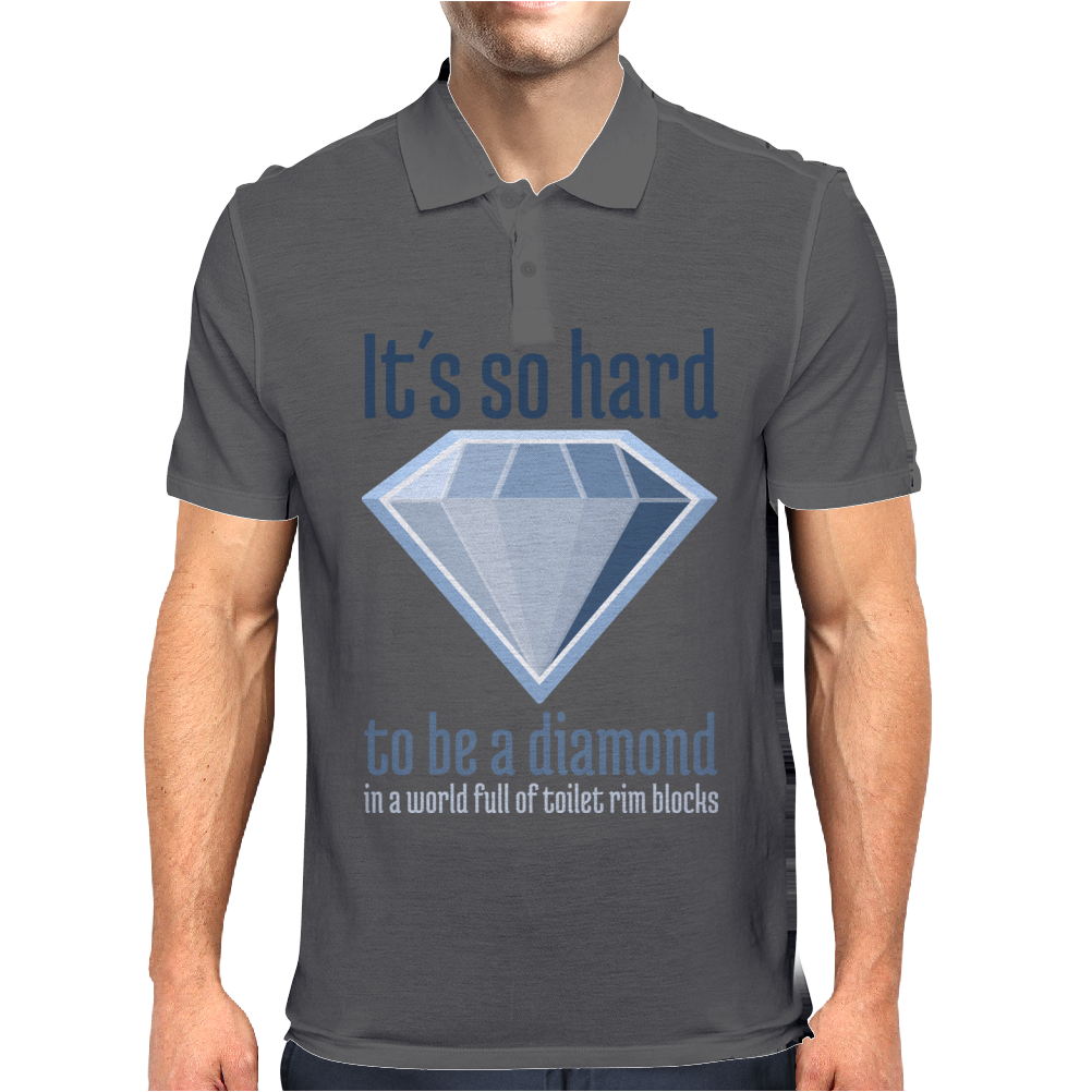 It´s hard to be a diamond Mens Polo