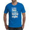 It takes two to make it outta sight Mens T-Shirt
