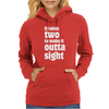 It takes two to make it outta sight Womens Hoodie