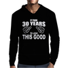 It Took 30 Years To Look This Good Mens Hoodie