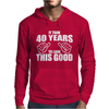 It Took 40 Years To Look This Good Mens Hoodie