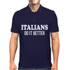 Italians - Do It Better Mens Polo