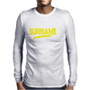 It's A Surname Thing Mens Long Sleeve T-Shirt