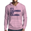 It's Colombia not Columbia Mens Hoodie